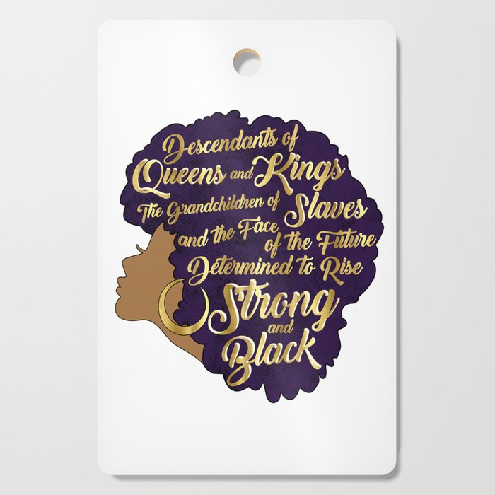Black Girl Magic - Descendants of Queens and Kings Determined To Rise Faux Gold Afro Woman Cutting Board