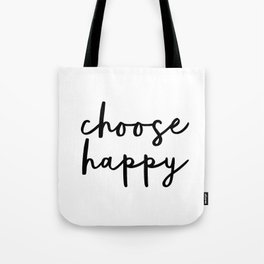 Choose Happy black and white contemporary minimalism typography design home wall decor bedroom Tote Bag
