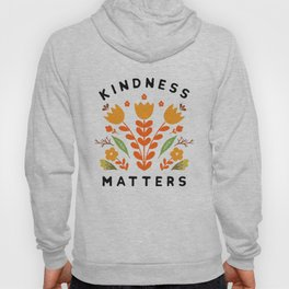 kindness matters Hoody
