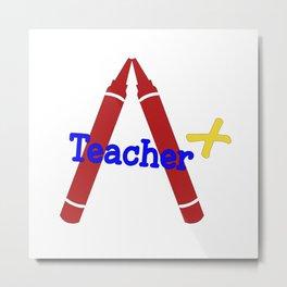 A+ Teacher Crayon Red & Blue Metal Print