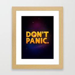 Don't Panic.  Framed Art Print