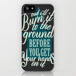 Burn It - Grey iPhone Case