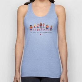 We Are All Wonderwomen! Unisex Tank Top