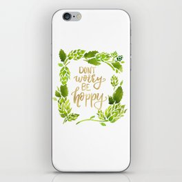Don't worry be hoppy (green and gold palette) iPhone Skin