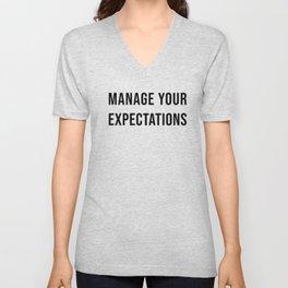 Manage Your Expectations Unisex V-Neck