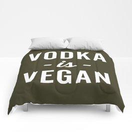 Vodka Is Vegan Funny Quote Comforters