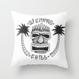 Siempre Chill / Always chill Throw Pillow
