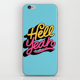 hell yeah 002 x typography iPhone Skin