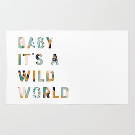 Baby It's a Wild World Rug