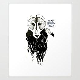 We Are The Weirdos Mister Art Print