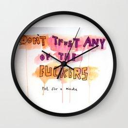 Don't Trust Them Wall Clock