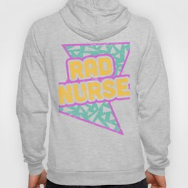 Rad Nurse   90s Design Hoody