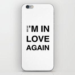Love Part II 'I'm In Love Again' iPhone Skin