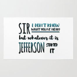 Jefferson Started It | Hamilton Rug