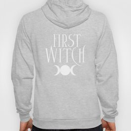 First Witch Hoody