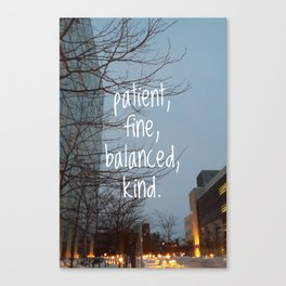 come on, skinny love Canvas Print