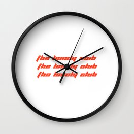 The lonely club Wall Clock