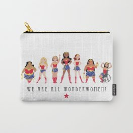 We Are All Wonderwomen! Carry-All Pouch