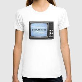 #not_famous T-shirt