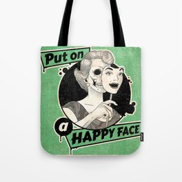 Put On A Happy Face Tote Bag