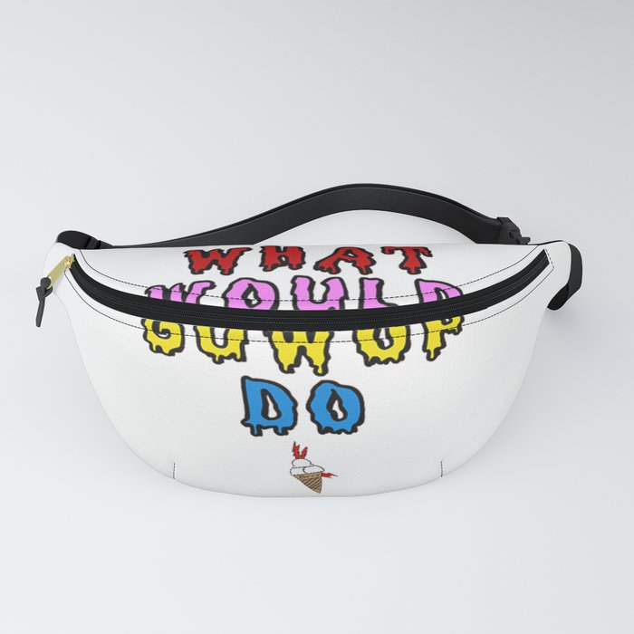What would guwop do Fanny Pack