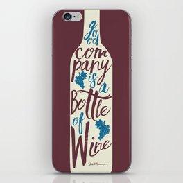 Hemingway quote on Wine and Good Company, fun inspiration & motivation, handwritten typography iPhone Skin