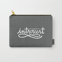 Professional Introvert Carry-All Pouch