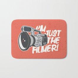 I'm Just The Filmer Bath Mat