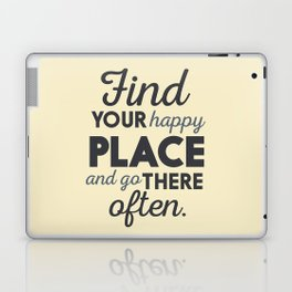 Wanderlust, find your happy place and go there, motivational quote, adventure, globetrotter Laptop & iPad Skin