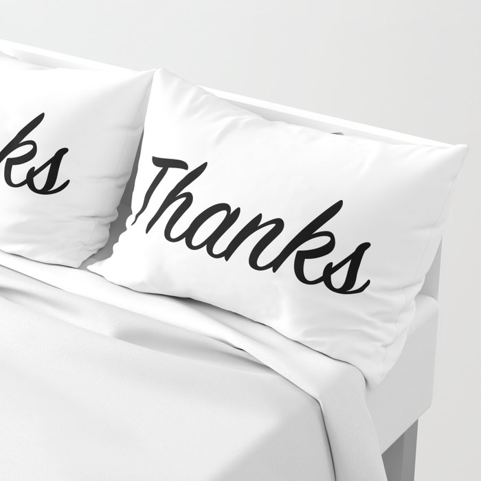 Thanks Pillow Sham