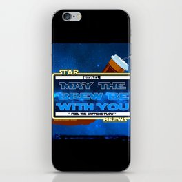 May the Brew be with You - The Coffee Wars - Jeronimo Rubio Photography and Art 2016 iPhone Skin