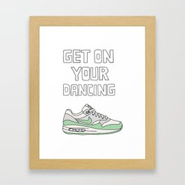 get on your dancing maxs Framed Art Print