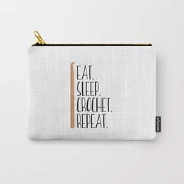 Eat Sleep Crochet Repeat Carry-All Pouch