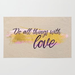 Do all things with love - Gold Collection Rug