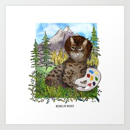 Bobcat Ross Art Print