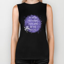 Be Gentle With Yourself You're Doing The Best You Can Biker Tank