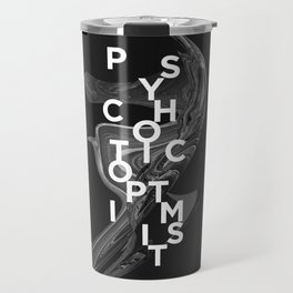 psychotic optimist Travel Mug