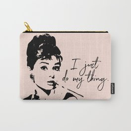 Audrey Hepburn, I Just Do My Thing. Carry-All Pouch