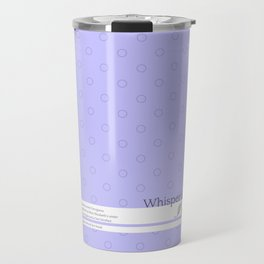 Whisper it in my ear Travel Mug