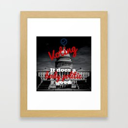 Voting It does a body politic good Framed Art Print