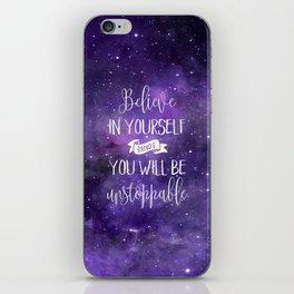 Believe In Yourself Motivational Quote iPhone Skin