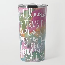 Spirit Lead Me - Inspirational Quote with pink flowers Travel Mug
