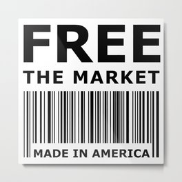 Free The Market Metal Print