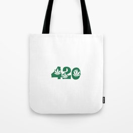 420 Weed Leaf Slogan Design! Tote Bag