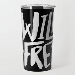 Wild and Free II Travel Mug