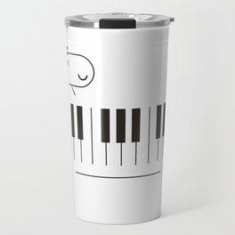 Life is like a piano Travel Mug
