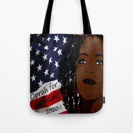 Oprah for president 2020 Tote Bag