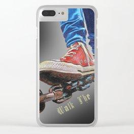 Walk The Walk Clear iPhone Case