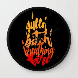 TOG - Fire Breathing Bitch Queen Wall Clock