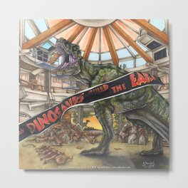 When Dinosaurs Ruled the Earth - Jurassic Park T-Rex Metal Print